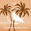 MÖWE - You Make Me Feel Good (Original Mix)