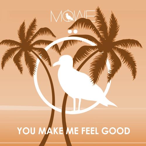 MÖWE - You Make Me Feel Good (Original Mix)