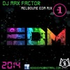 MFT Melboune EDM Mix 1