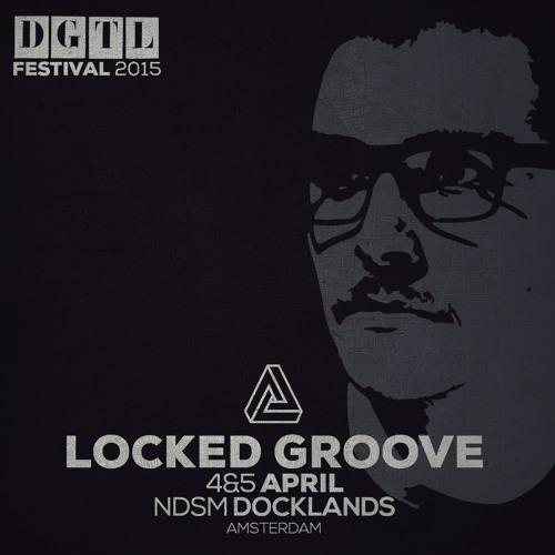 Locked Groove - DGTL Podcast #17