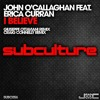 John O'Callaghan feat. Erica Curran - I Believe (Craig Connelly Remix)