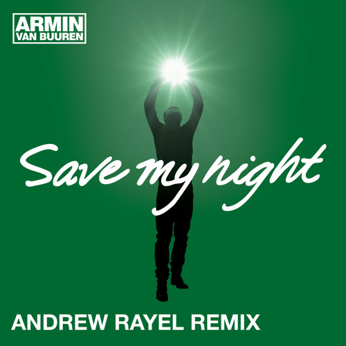 Armin van Buuren - Save My Night (Andrew Rayel Remix) [ASOT Episode 700 - Part 2] [OUT NOW!]