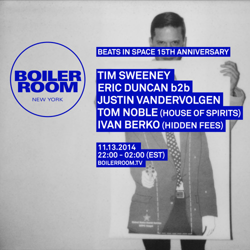 Tim Sweeney Boiler Room NYC x Beats in Space 15th