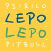 Psirico & Pitbull - Lepo Lepo 2015 - Miguel Vargas Sax Club Remix