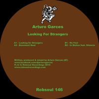 Arturo Garces - Looking For Strangers