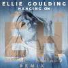 Ellie Goulding - Hanging On (Eastpak & Hartago Remix)