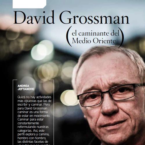 """Andrea Jeftanovic habla sobre """"David Grossman: el caminante del Medio Oriente"""""""