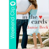 Latest Book Release - In The Cards By Jamie Beck