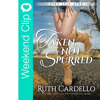 Latest Book Release - Taken Not Spurred By Ruth Cardello