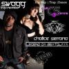 Swagg (Trap Remix) | Chalice Serrano x Legend Da Beatslaya