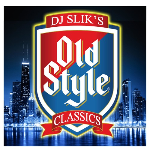 Chicago old style classics mixed by dj slik by dj slik for Old school house music playlist