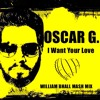 ** P. R.** Feat. Oscar* G* - I* Want* Your* Love* (William Bhall Mash Mix)