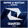 Nepro & Mattjax - Gaming (OUT NOW!) Supported by Blasterjaxx and MAKJ