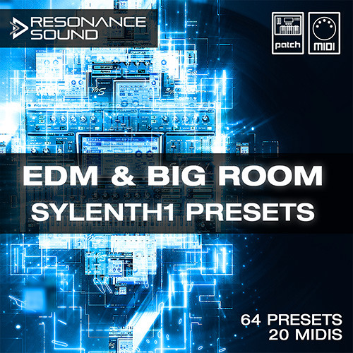 Resonance Sound - EDM & Big Room Sylenth1 Presets