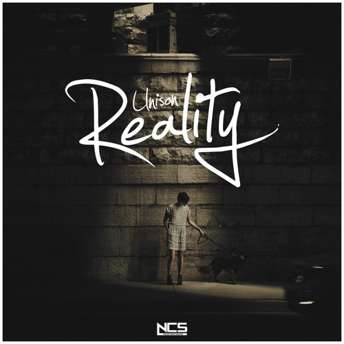Unison - Reality [NCS Release]