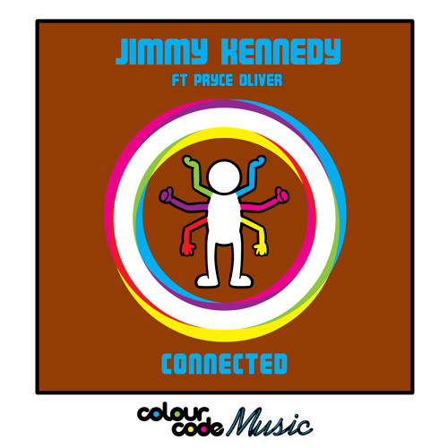 JIMMY KENNEDY ft PRYCE OLIVER - 'CONNECTED' (Colour Code Music)