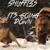 5HUFFL3S- IT'S GOING DOWN (ORIGINAL MIX)FREE DOWNLOAD