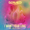 Donaeo - I Want Your Love (AR Remix)