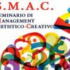 SMAC  SEMINARIO DI MANAGEMENT ARTISTICO-CREATIVO