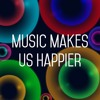 Music Makes Us Happier [Instrumental]
