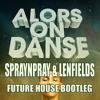 Stromae & Vato Gonzalez - Alors On Danse [ LenFields & Spraynpray Bootleg]