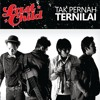 Last Child - Tak Pernah Ternilai - Single