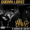Guerrilleroz-Donde Jugaran Los Gangstas