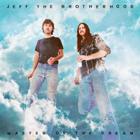 JEFF the Brotherhood - Black Cherry Pie