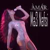 Amar - Ma3 Nafsi قمر - مع نفسي