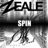 Zeale - Spin (Off Da Clock Remix)*FREE DOWNLOAD*