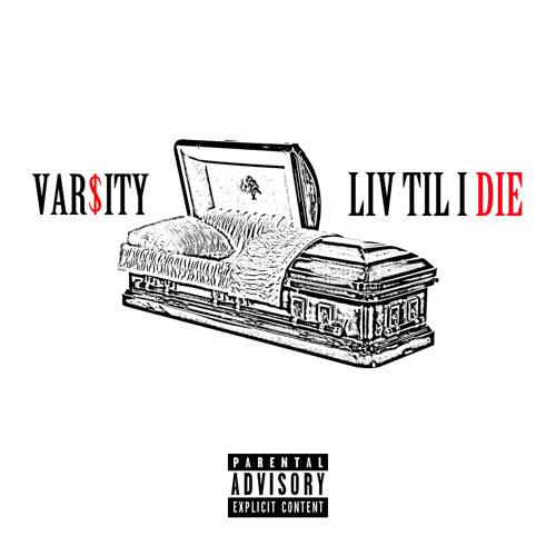 Liv Til I Die (Prod. By Epik)
