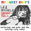 Lea Michele - Cannonball (My Sweet Baby's Suffering And Pain And The Falling Rain Remix)