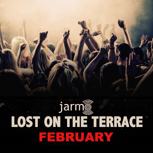 Page 1 | Jarmo LOST ON THE TERRACE - FEBRUARY. Topic published by DjMaverix in Mixset and Podcast (Music Floor).