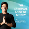 T. Harv Eker's 8 Spiritual Laws Of Money Masterclass