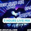 Best club music 2015 ep1 DO2F33L 3HOURS LIVE SET http://www.do2f33l.com