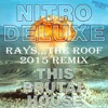 Nitro Deluxe - This Brutal House (Rays The Roof Remix).WAV