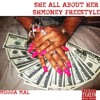Mugga Mal - All About Her Shmoney Freestyle