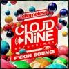 F*ckin Bounce (Original Mix) [Cloud Nine Recordings] #51 Beatport EH mp3