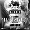I'm Faded - Bishop Lamont ft. Nate Dogg & Son Real (prod by Warren G)