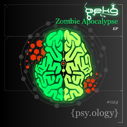 GeKo - Zombie Apocalypse (Teaser)**OUT NOW**