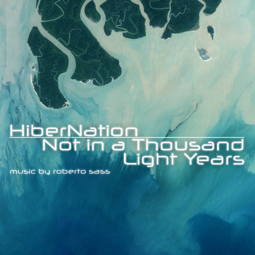 Not in a Thousand Light Years (HiberNation)