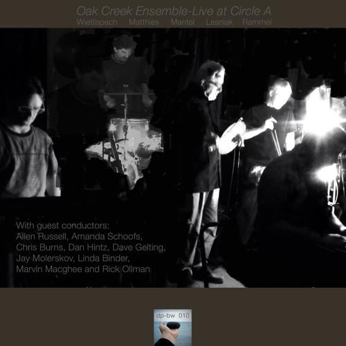 darkpebble-bluewave presents: Oak Creek Ensemble-Live at Circle A