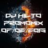 Promomix DJ Hilto [Electro-/Progressive/... House] 07/02/2015 !![FREE DOWNLOAD]!!