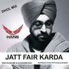 Jatt Fair Karda - Diljit Dhol Mix DJ HANS