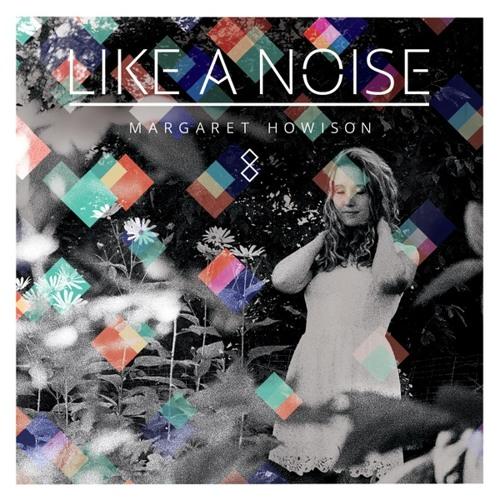 Like a Noise