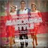 Amador Rivas - Mandanga Style (Jose AM & Albert Kick Remix)
