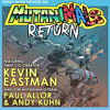 Episode 208 :: Mutanimals Return - Featuring Kevin Eastman, Paul Allor, & Andy Kuhn