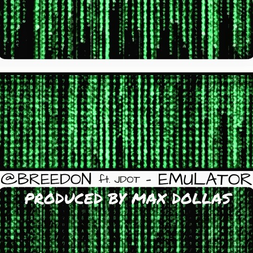 Breedon - Emulator  (feat. J-Dot) - Produced by Max Dollas