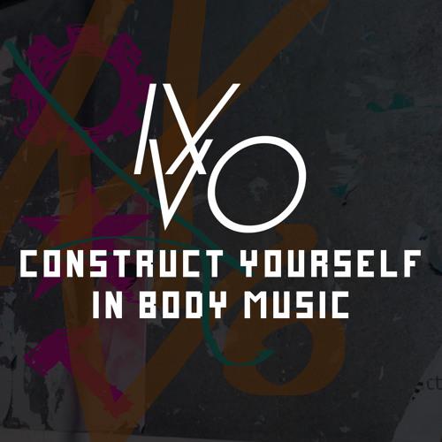 Ixvo-Exvo - Construct Yourself *EP Minimix*