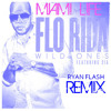 FloRida Ft Sia - Wild Ones (Ryan Flash Remix)